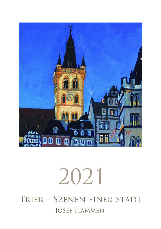 """Der 2021 """"Trier – Szenen einer Stadt"""" Kalender ist da!"""